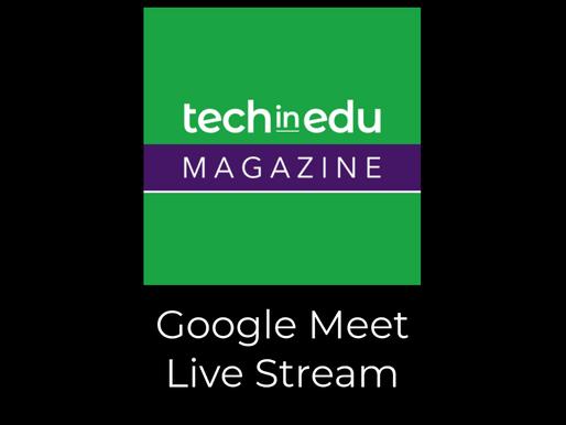 Using Google Meet Live Stream