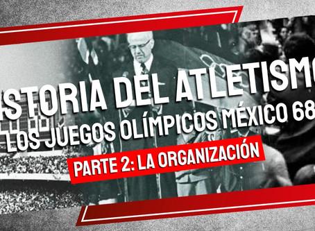 Historia del Atletismo los Juegos Olímpicos México 68 - Parte II