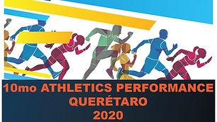 10mo Atletics Performance Queretaro 2020