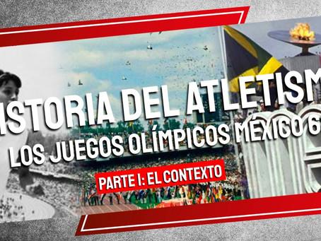 Historia del Atletismo los Juegos Olímpicos México 68