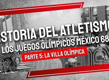 Historia del Atletismo los Juegos Olímpicos México 68 - Parte V