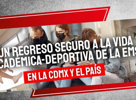 Un regreso seguro a la vida académica-deportiva de la EMS en la CDMX y el país