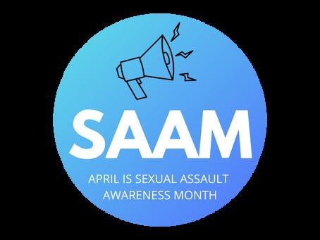 April is Sexual Assault Awareness Month!