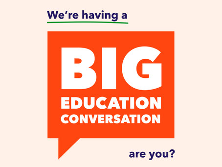 We're having a Big Education Conversation, are you?