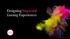 Designing Impactful Learning Experiences