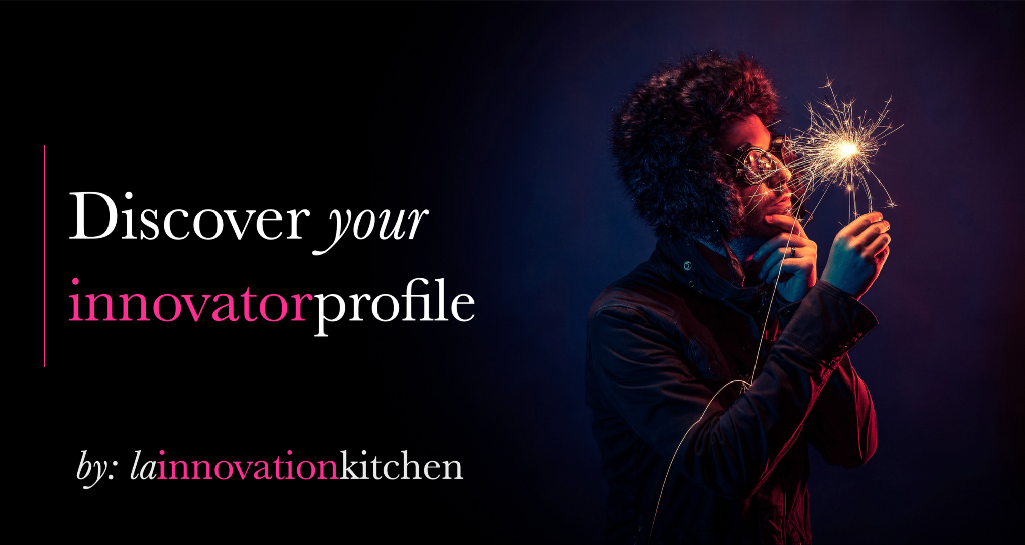 Discover your innovator profile