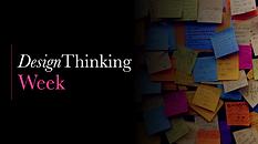 Design Thinking Week