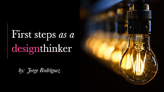First steps as a Design Thinker