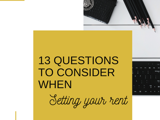 13 Questions to Consider when Setting your Rent