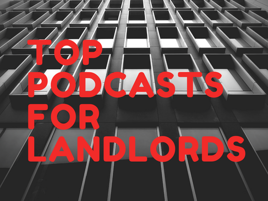 Top Podcasts for Landlords