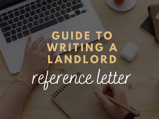 GUIDE - Writing a Landlord Reference Letter