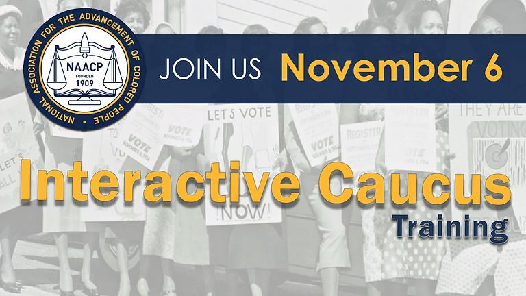 Interactive Caucus Training