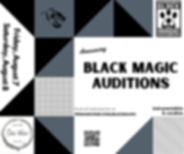 Black Magic Audition Announcement (1).jp