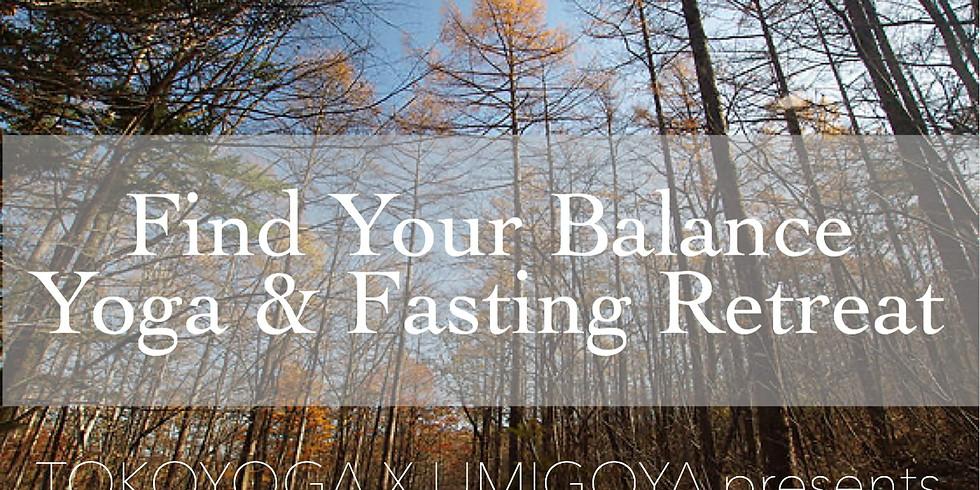 【リトリート】Find Your Balance  ヨガ & ファスティング リトリート 〜わたしのバランスを見つける旅
