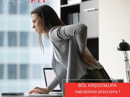 Ból kręgosłupa: najczęstsze przyczyny i jak zapobiegać