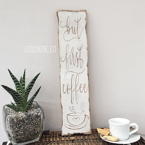 Large Coffee Rustic Kitchen Sign