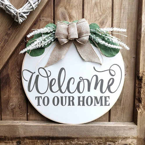 Welcome To Our Home Round Wooden Door Sign