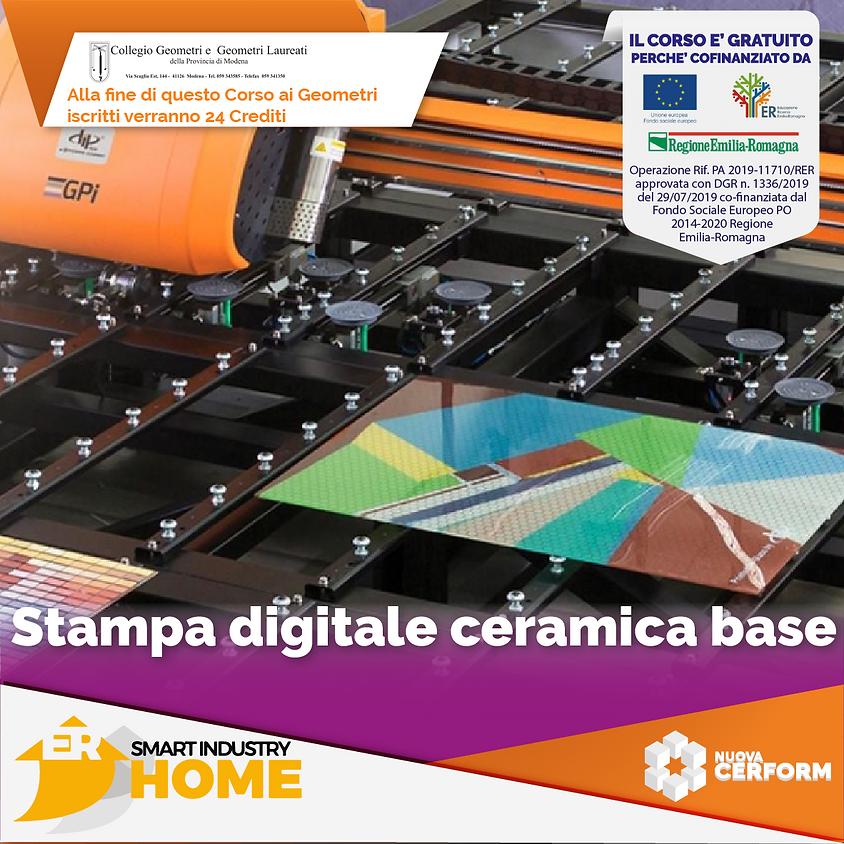 STAMPA DIGITALE CERAMICA - LIVELLO BASE
