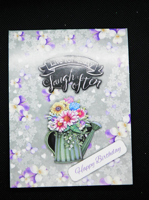 Birthday Card - Live for Today, Laugh Often