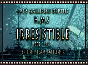 H.M.S IRRESISTIBLE 1902-1915