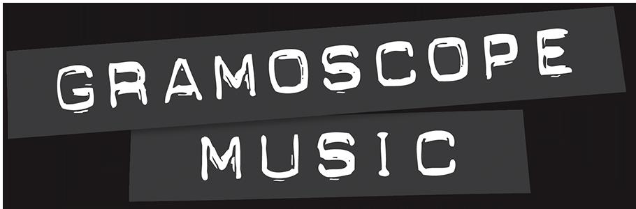Gramoscope Music