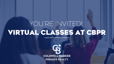 Coldwell Banker Premier Realty's Virtual Classes Week of April 6
