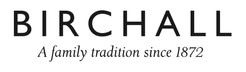 birchall_with_a_family_tradition_since_1