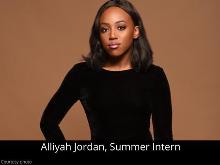 Alliyah Jordan - Summer Intern