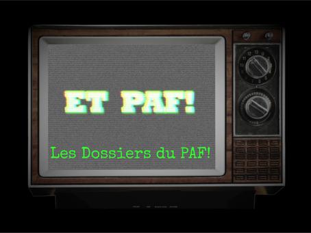 LES DOSSIERS DU PAF (N°3)- Les catastrophes de Koh-Lanta