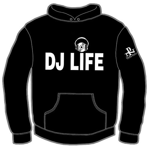 CUSTOM DJ LIFE DJ Hoody