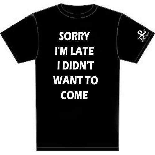 Short Sleeve PN SORRY I'M LATE Tee
