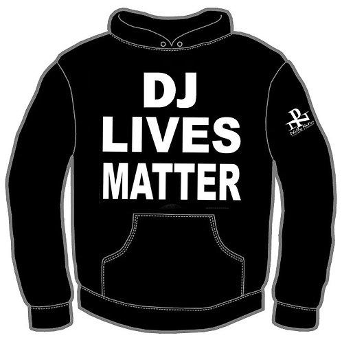 DJ LIVES MATTER Hoody