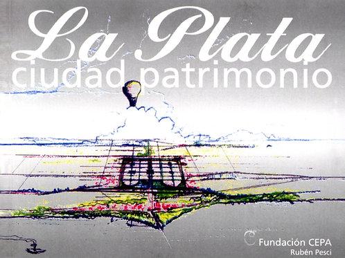 La Plata, ciudad patrimonio