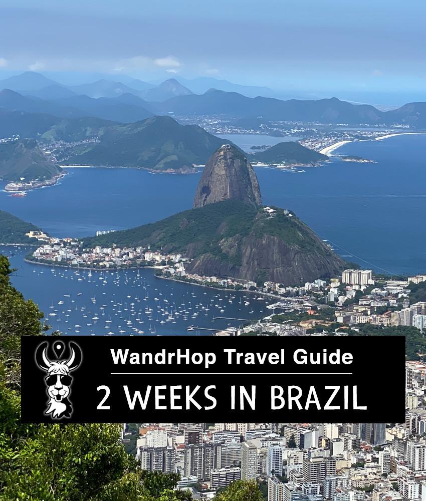 Wandrhop Travel Guide - Two Weeks in Brazil