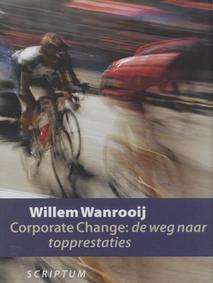 Corporate Change: de weg naar topprestaties