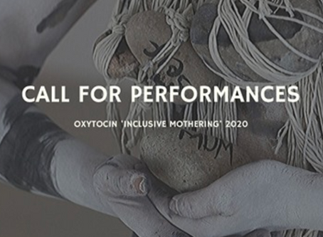 Oxytocin Mothering the World 2020 Call for Performances