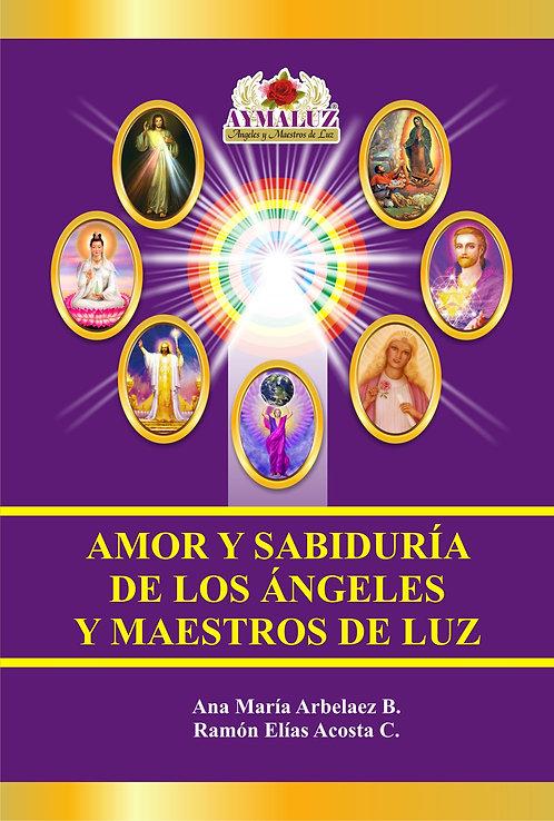 AMOR Y SABIDURÍA DE LOS ANGELES Y MAESTROS ASCEND