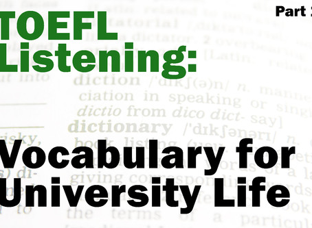 TOEFL Listening: Vocabulary for University Life Part 1
