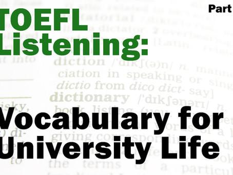TOEFL Listening: Vocabulary for University Life Part 1