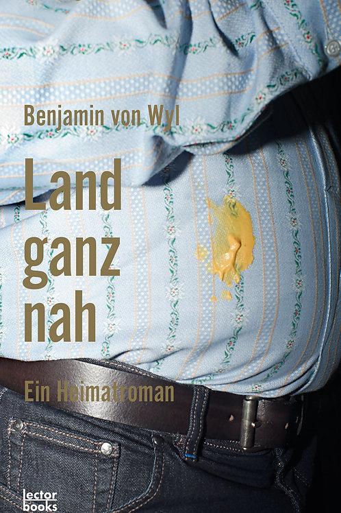 von Wyl, Benjamin – Land ganz nah