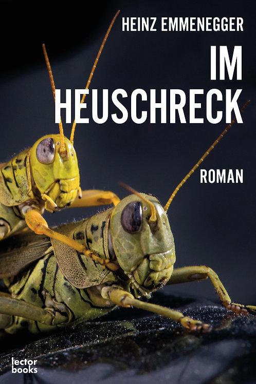 Emmenegger, Heinz – Im Heuschreck