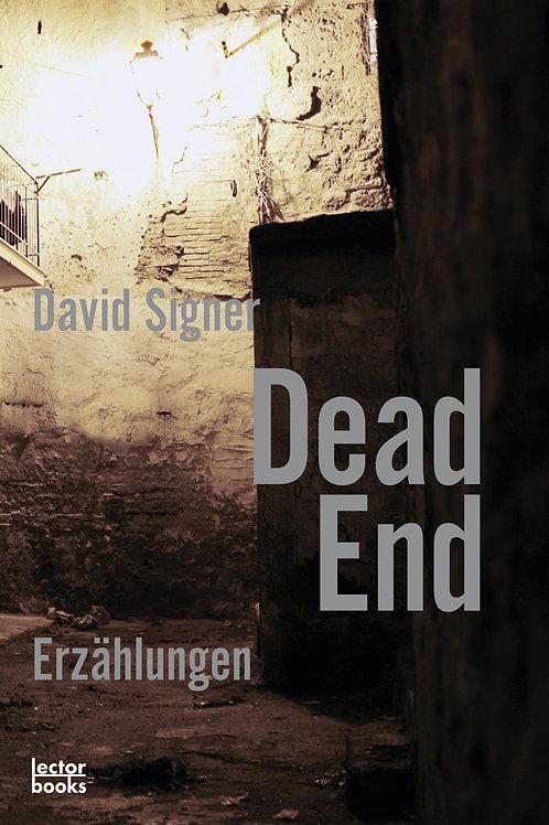 Signer, David – Dead End