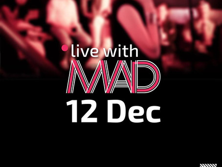 Live With Mad