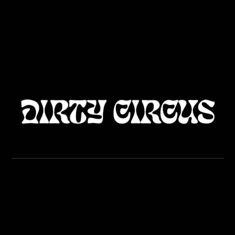 Dirty Circus | Rivver | TBC