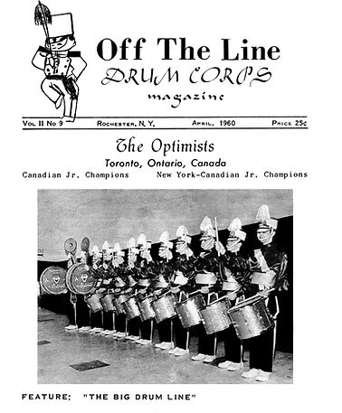 Bill Thorne asked for it: 'Any photos of the 6 man snare line of early 1960? Yes, 6 snares plus 3 tenors. I think we marched the big snare line at one exhibition at Woodstock, Ont. (sponsored by the Woodstock Imperials senior corps). The line was cut back to 3 and 3 for the first competition at Jersey city the next week and the 3 cut drummers carried Guidons (short flat pole-like pikes) if memory serves me.'  Terry Sweeney found it  from the cover of Off The Line Magazine, April 1960 (probably taken at Maple Leaf Gardens in Toronto)