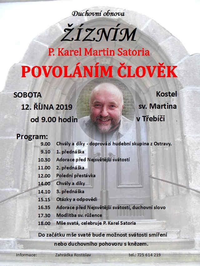 """Duchovní obnova: P. Satoria - """"POVOLÁNÍM ČLOVĚK"""""""