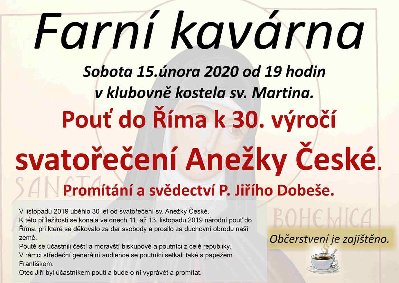 Farní kavárna: Pouť do Říma k 30, výročí svatořečení Anežky České.