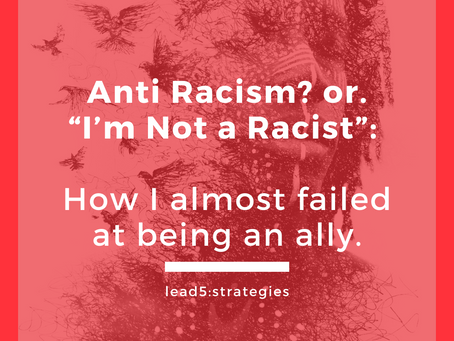 """Anti-Racism? or """"I'm not racist.""""?"""