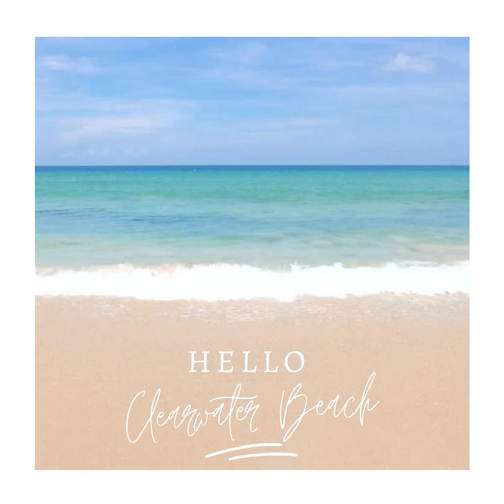 Hello Clearwater Beach