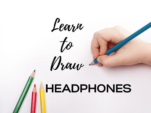 Learn to Draw -Headphones